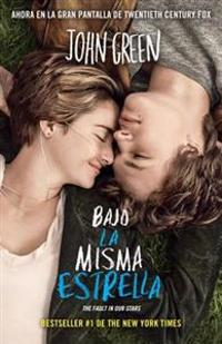 Bajo la Misma Estrella = The Fault in Our Stars