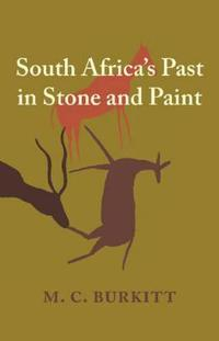 South Africa's Past in Stone and Paint
