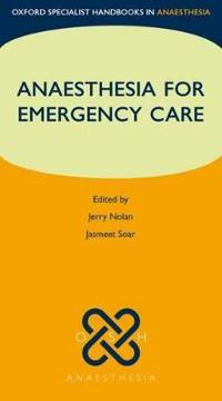 Anesthesia for Emergency Care