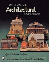 Building Architectural Models
