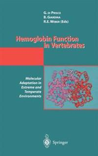 Hemoglobin Function in Vertebrates: Molecular Adaptation in Extreme and Temperate Environments