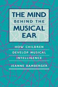 The Mind Behind the Musical Ear