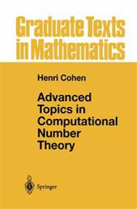 Advanced Topics in Computional Number Theory