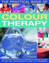 The Practical Book of Color Therapy