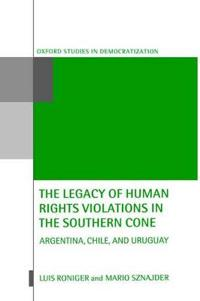 The Legacy of Human-Rights Violations in the Southern Cone