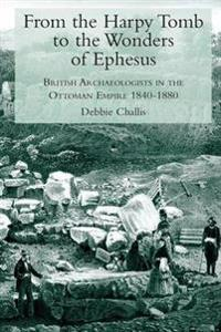 From the Harpy Tomb to the Wonders of Ephesus