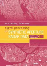Digital Processing Of Synthetic Aperture Radar Data