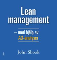 Lean management - med hjälp av A3-analyser