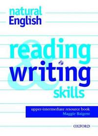 Natural English Upper-Intermediate: Reading and Writing Skills