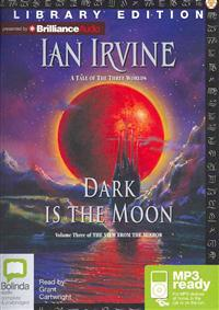 Dark Is the Moon: A Tale of the Three Worlds