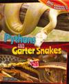 Pythons and Garter Snakes