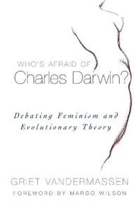 Who's Afraid of Charles Darwin?