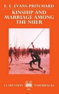 Kinship and Marriage Among the Nuer