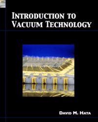 Introduction To Vacuum Technology