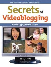 Secrets of Video Blogging