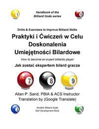 Drills & Exercises to Improve Billiard Skills (Polish): How to Become an Expert Billiards Player