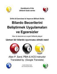 Drills & Exercises to Improve Billiard Skills (Turkish): How to Become an Expert Billiards Player