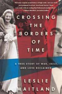 Crossing the Borders of Time