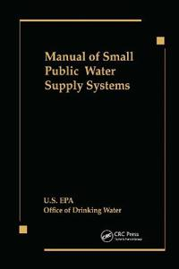 Manual of Small Public Water Supply Systems