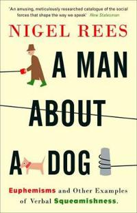 A Man About A Dog