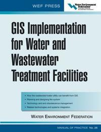 GIS Implementation For Water And Wastewater Treatment Facilities