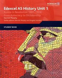 Edexcel GCE History AS Unit 1 D3 Russia in Revolution, 1881-1924
