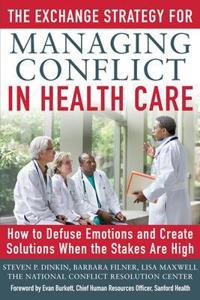 The Exchange Strategy for Managing Conflict in Health Care