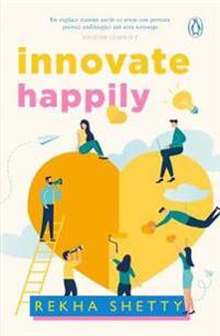 Innovate Happily!