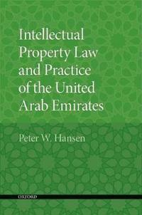 Intellectual Property Law and Practice of the United Arab Emirates