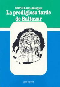 LA PRODIGIOSA TARDE DE BALTAZAR