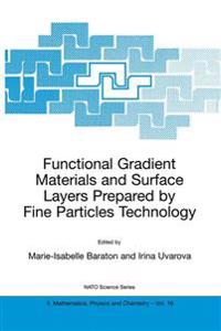 Functional Gradient Materials and Surface Layers Prepared by Fine Particles Technology