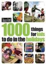 Time Out 1000 Things for Kids to Do in the Holidays