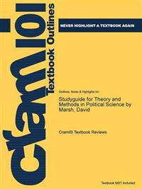 Studyguide for Theory and Methods in Political Science by Marsh, David