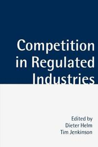 Competition in Regulated Industries