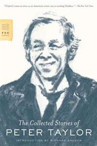 The Collected Stories of Peter Taylor - the-collected-stories-of-peter-taylor