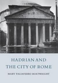 Hadrian and the City of Rome