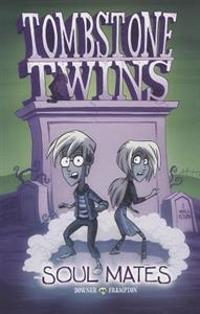 Tombstone Twins: Soul Mates