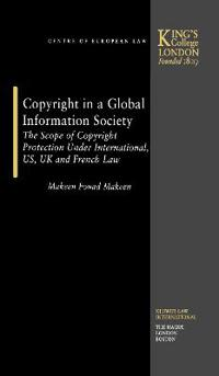 Copyright in a Global Information Society