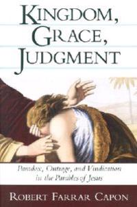 Kingdom, Grace, Judgment