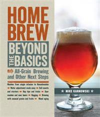 Homebrew Beyond the Basics: All-Grain Brewing and Other Next Steps