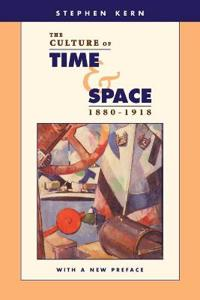 The Culture of Time and Space 1880-1918