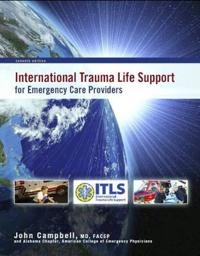 International Trauma Life Support for Emergency Care Providers [With Access Code]
