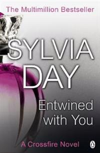 Entwined with you (Crossfire III)