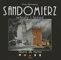 Sandomierz Then & Now