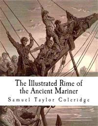 The Illustrated Rime of the Ancient Mariner