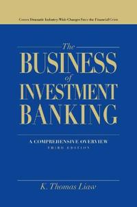 The Business of Investment Banking