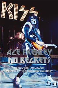 No regrets : Rock'n'roll memoarer