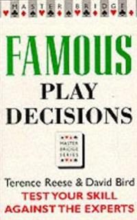 Famous Play Decisions
