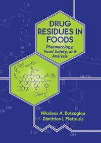Drug Residues in Foods