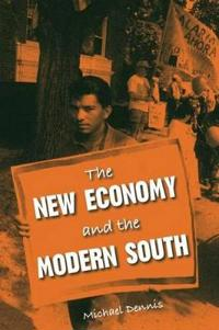 The New Economy and the Modern South